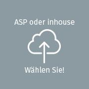 ASP oder Inhouse - Wählen Sie!